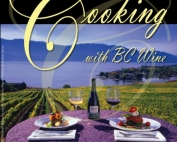 Cook with BC Wine Revised and Updated